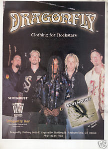 * 1999 SEVENDUST DRAGONFLY CLOTHING AD