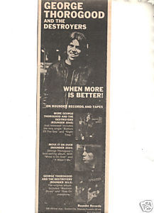 1980 GEORGE THOROGOOD WHEN MORE IS BETTER PROMO AD