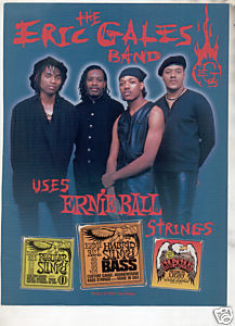 * 1993 THE ERIC GALES BAND ERNIE BALL STRINGS AD