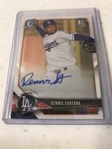 2018 Bowman Chrome Dennis Santana Prospect Auto Autograph Dodgers - $5.93