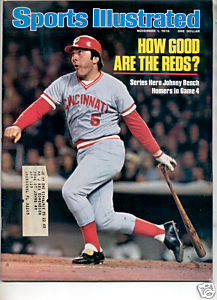 * 1976 SPORTS ILLUSTRATED JOHNNY BENCH REDS