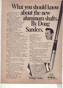 * 1963 DOUG SANDERS ALUMINUM RAM SHAFT GOLF CLUB AD