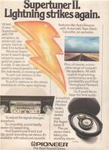 1979 PIONEER SUPERTUNER II SUPER TUNER CAR STEREO AD - $9.99