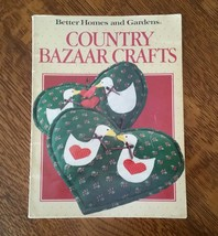 Country Bazaar Crafts by Better Homes and Gardens circa 1987 - $11.00