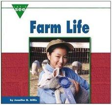 Farm Life (Let's See Library - Farms) Blizin Gillis, Jennifer - $7.69