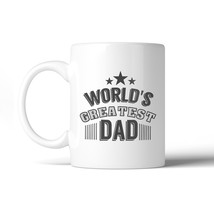 World's Greatest Dad Fathers Day Gift Mug Unique Design Coffee Mug - $14.99