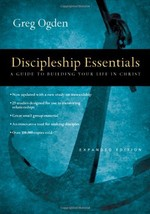 Discipleship Essentials: A Guide to Building Your Life in Christ Ogden, ... - $2.31