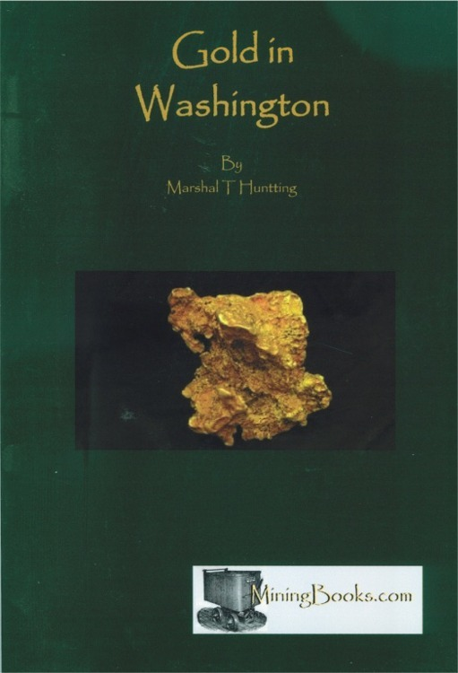 Gold in Washington ~ Gold Prospecting