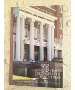 75 Years Between the Peachtrees: A History of Crawford W. Long Memorial ... - $38.56