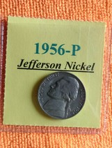 1956- P Jefferson Nickel. + FREE gift with your 1 Jefferson Nickel. get ... - $2.99