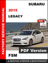 Subaru Legacy 2015 Workshop Oem Service Repair Factory Manual - $14.95