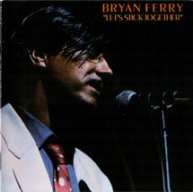 Bryan Ferry – Let's Stick Together CD - $9.99