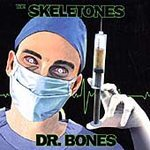 The Skeletones DR. BONES CD 1996
