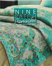 Quilt Instruction and Pattern Book-NINE PATCH Panache-40+ Projects - $13.96