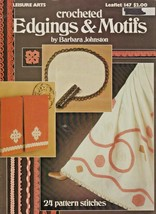 "Leisure Arts ""Crocheted Edgings & Motifs"" Thread - Gently Used - $3.50"