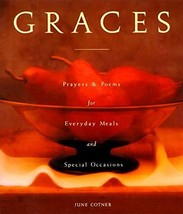 Graces: Prayers for Everyday Meals and Special Occasions [Hardcover] Cotner, Jun image 2