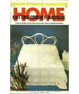 Mon Tricot Special Home Knitting Crochet Macrame Book No 6 - $9.99
