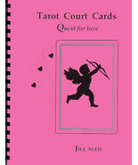 Tarot Court Cards: Quest For Love by Jill Sled - $18.00