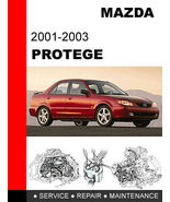 MAZDA PROTEGE 2001 - 2003 FACTORY SERVICE REPAIR MANUAL ACCESS IT IN 24 ... - $14.95