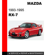 MAZDA RX7 RX-7 1993 - 1995 FACTORY SERVICE REPAIR MANUAL ACCESS IT IN 24... - $14.95