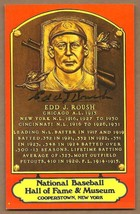 EDD  J.  ROUSH   AUTOGRAPHED   HALL  OF  FAME  PLAQUE   POSTCARD    !! - $44.99