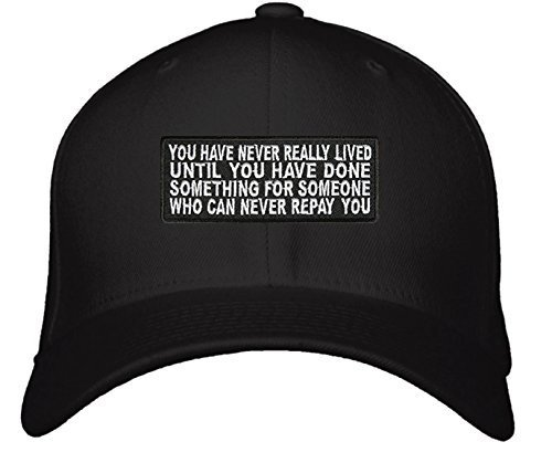 Inspirational Quote Hat - Adjustable Mens Black - You Have Never Really Lived Un