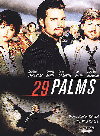 29 PALMS - Chris O'Donnell/Rachel Leigh Cook - NEW DVD