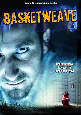 BASKETWEAVE Vance Strickland/Anna Harden NEW HORROR DVD