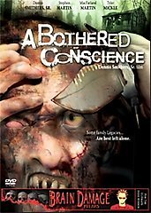 BOTHERED CONSCIENCE - Brain Damage Horror - NEW DVD