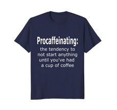 Dad Shirts - Procaffeinating Coffee Lovers Funny T-Shirt Coffee Gift Men - $19.95+