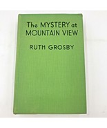 Barbara Ann The Mystery at Mountain View Ruth Grosby 1940 1st Edition OO... - $34.95