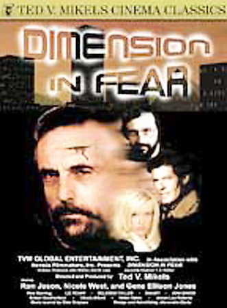 DIMENSION IN FEAR- Sexy Nikki West -Ted Mikel NEW DVD