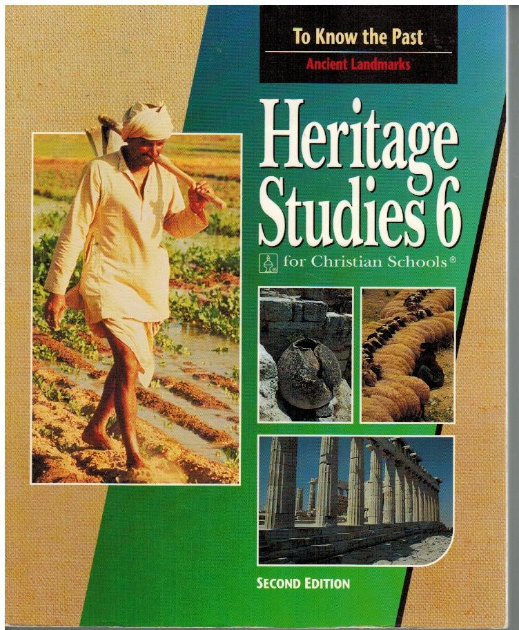 Heritage Studies 6 Second Edition BJU Press Student TextBook To Know the Past