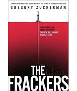 The Frackers: The Outrageous Inside Story of the New Billionaire Wildcat... - $7.91