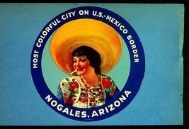 Vintage 1930's Decal Nogales Arizona Most Colorful City On U.S. Mexico B... - $8.50