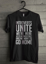 Introverts Unite - Custom Men's T-Shirt (4675) - $19.13+