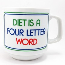 Diet is a Four Letter Word Coffee Mug Cup 10oz Papel Vintage Japan k655 - $12.99