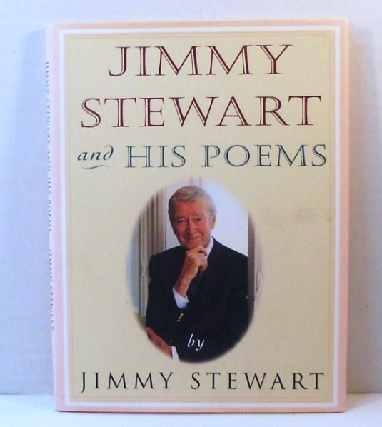 Primary image for Jimmy Stewart and His Poems by Jimmy Stewart HC 1989