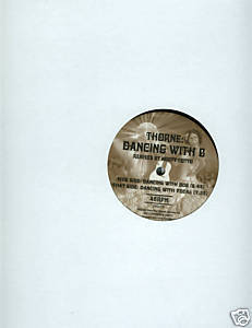 "Thorne (12"" Vinyl) Dancing With B (Norty Cotto Remixes)"