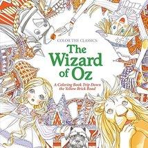 Color the Classics: The Wizard of Oz Lee, Jae-Eun - $8.95