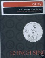 "Aubrey (12"" Vinyl) If You Don't Know Me By Now (4 Mixes"
