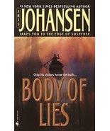 Body of Lies (Eve Duncan) [Mass Market Paperback] Johansen, Iris - $1.70