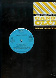 "Candy Club (12"" Vinyl) Let the Love Go On (4 Remixes)"