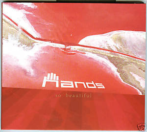 Hands (CD) So Beautiful (11 Trax)Celebrate,Summer Party