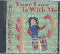 Rhythmcentric (Cd Single) Your Love is With Me (11 Mixs