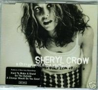 Sheryl Crow (CD Single) Change Would Do You (4 Track)