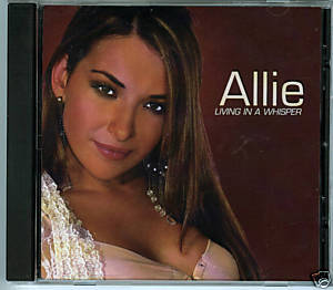 Allie (CD Single) Living in a Whisper (7 DJ Remixes)