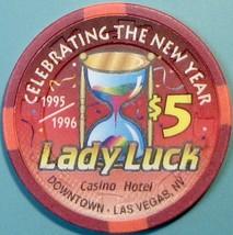 $5 Casino Chip. Lady Luck, Las Vegas, NV. New Year 1996. W17. - $6.50