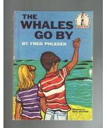 The Whales Go By, 1959, Hardcover I Can Read it All By Myself Book - $6.50