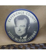 Experience Counts Vote Nixon Lodge Vari Vue Flasher Pin  - $9.99